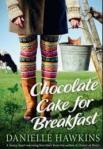 Choc Cake for breakfast