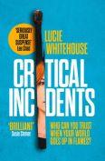 Critical Incidents